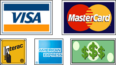We Accept VISA, MC, AMEX, Interact, Cash